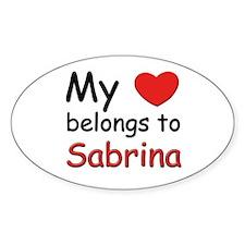 My heart belongs to sabrina Oval Decal