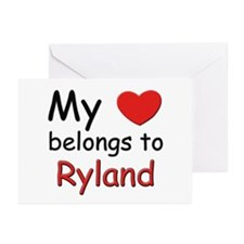 My heart belongs to ryland Greeting Cards (Package