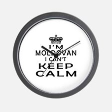I Am Moldovan I Can Not Keep Calm Wall Clock