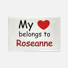 My heart belongs to roseanne Rectangle Magnet