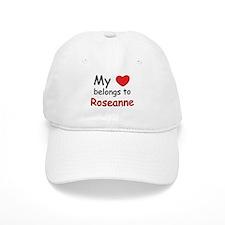 My heart belongs to roseanne Baseball Cap