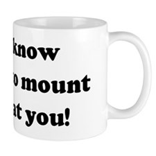 I don't know whether to mount Mug