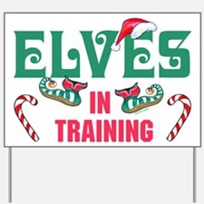 ELVES IN TRAINING Yard Sign