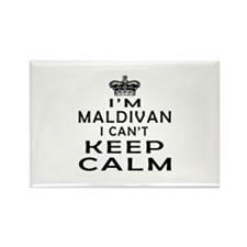 I Am Maldivan I Can Not Keep Calm Rectangle Magnet