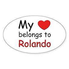 My heart belongs to rolando Oval Decal