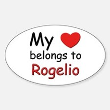 My heart belongs to rogelio Oval Decal