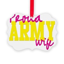 proudarmyWIFE Ornament