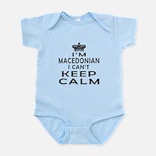 I Am Macedonian I Can Not Keep Calm Infant Bodysui