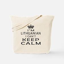 I Am Lithuanian I Can Not Keep Calm Tote Bag