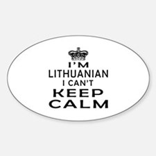 I Am Lithuanian I Can Not Keep Calm Decal
