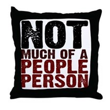Not A People Person antisocial shirt Throw Pillow