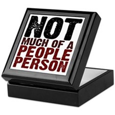 Not A People Person antisocial shirt Keepsake Box