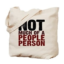Not A People Person antisocial shirt Tote Bag