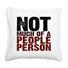 Not A People Person antisocia Square Canvas Pillow