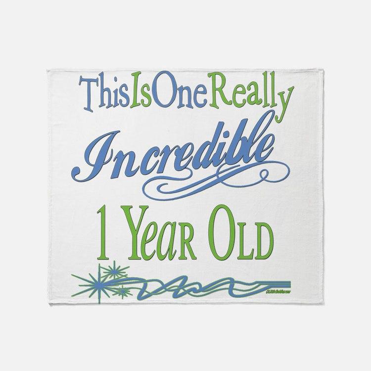 Incredible 1st Birthday Throw Blanket