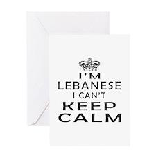I Am Lebanese I Can Not Keep Calm Greeting Card