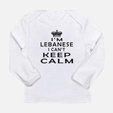 I Am Lebanese I Can Not Keep Calm Long Sleeve Infa
