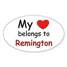 My heart belongs to remington Oval Decal