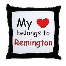 My heart belongs to remington Throw Pillow