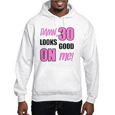 Funny 30th Birthday Gag Gift Hoodie