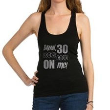 Funny 30th Birthday (Damn) Racerback Tank Top