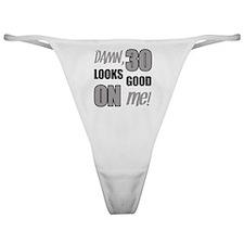Funny 30th Birthday (Damn) Classic Thong