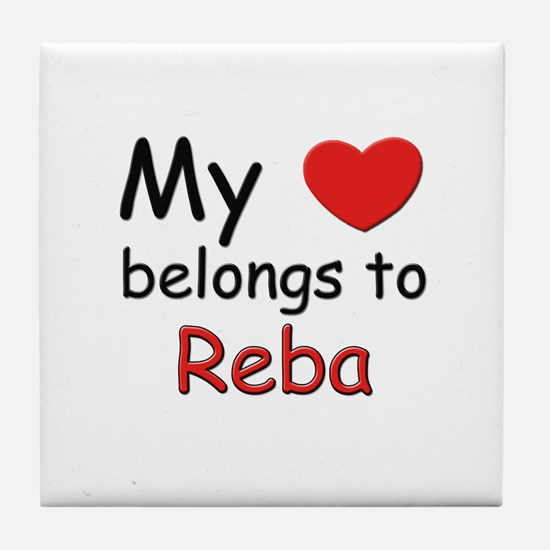 My heart belongs to reba Tile Coaster