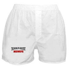 """""""The World's Greatest Midwife"""" Boxer Shorts"""
