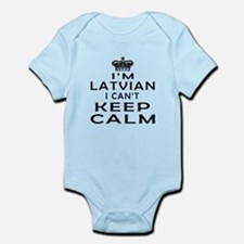 I Am Latvian I Can Not Keep Calm Infant Bodysuit