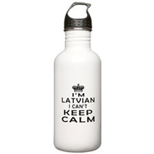 I Am Latvian I Can Not Keep Calm Water Bottle