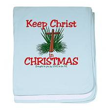 KEEP CHRIST IN CHRISTMAS baby blanket