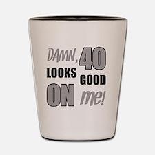 Funny 40th Birthday (Damn) Shot Glass