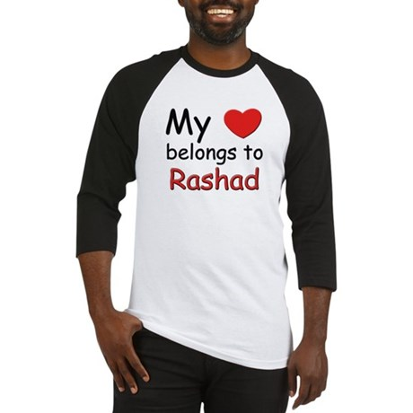 My heart belongs to rashad Baseball Jersey