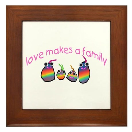 Love Makes A Family Framed Tile