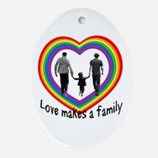 Love Makes A Family  Oval Ornament