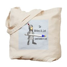 Sir Writes & Cooks A. Lot Tote Bag