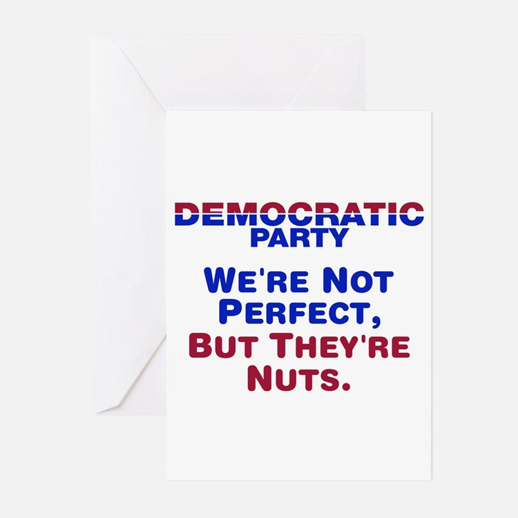 Democrats: We're Not Perfect, But They're Nuts Gre