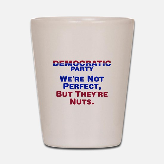 Democrats: We're Not Perfect, But They're Nuts Sho