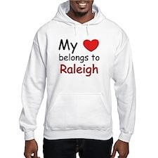 My heart belongs to raleigh Hoodie