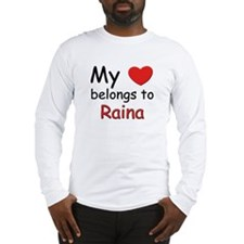 My heart belongs to raina Long Sleeve T-Shirt