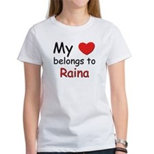 My heart belongs to raina Tee