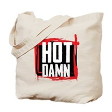 Hot Damn Tote Bag