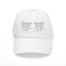 hurtyou_mug Baseball Cap
