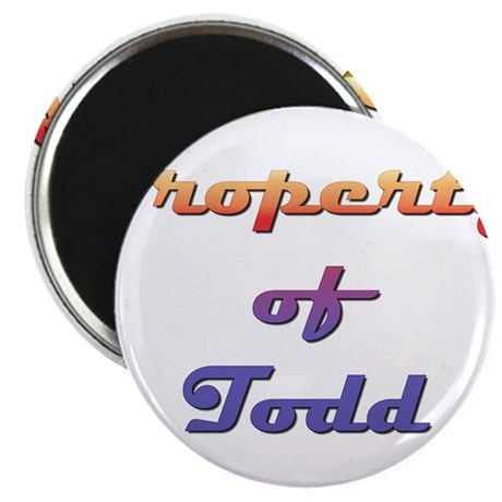 """Property Of Todd Male 2.25"""" Magnet (10 pack)"""