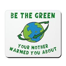 Be Green Mousepad