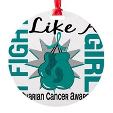 Fight Like A Girl Ovarian Cancer 8. Ornament