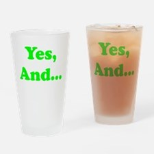 Yes, And... Drinking Glass