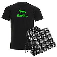 Yes, And... Pajamas