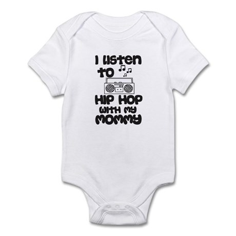 Listen To Hip Hop With My Mommy Infant Bodysuit