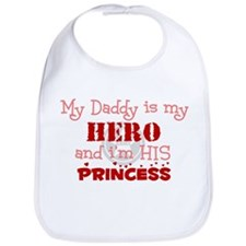 My Daddy is my HERO and i'm h Bib
